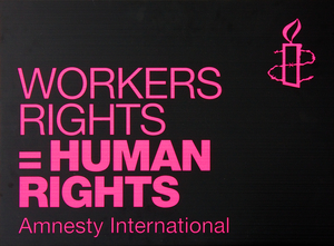 Workers Rights = Human Rights