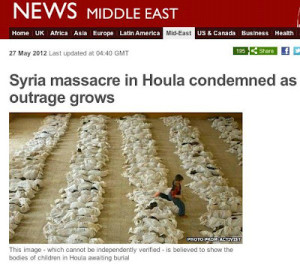 BBC used an image that was widely circulated on social media in the context of the Houla massacre in Syria. However, the image was taken 10 years earlier in Iraq (Photo Credit: BBC).